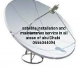 Satellite installation in all areas of Abu Dhabi 0556044094